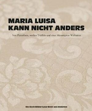 Buchtitel Maria Luisa kann nicht anders