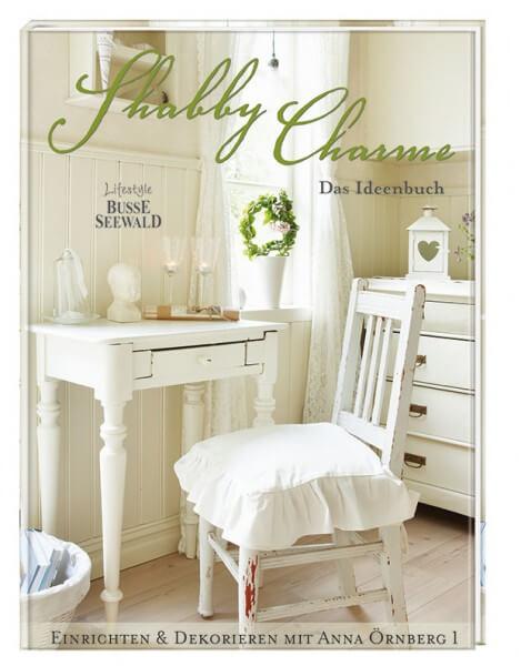 Das Buch zeigt die schönsten Wohnideen für eine Einrichtung im skandinavischen Shabby Stil