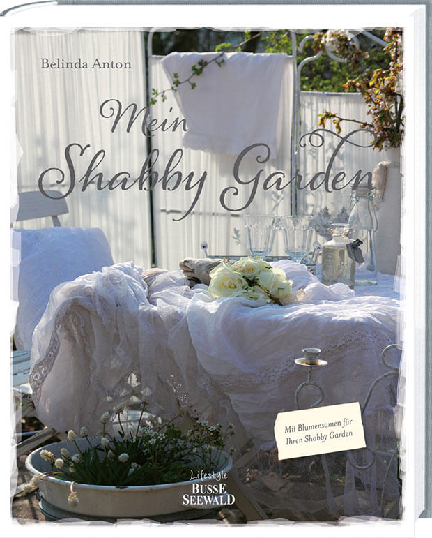 mein shabby garden wei wohnen im gr nen cover. Black Bedroom Furniture Sets. Home Design Ideas
