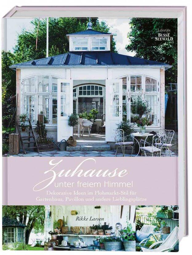 Das Cover von ZUhause unter freiem Himmel Dekorative Ideen im Flohmarkt-Stil