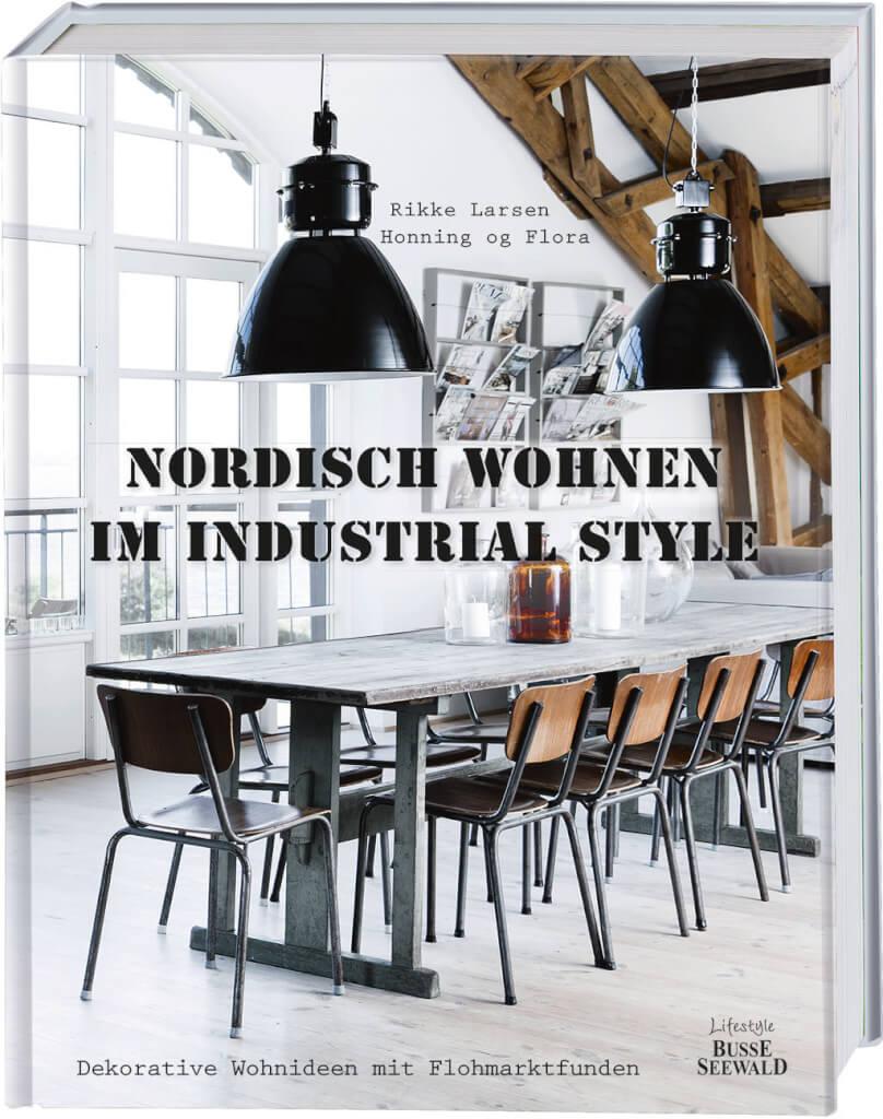 Nordisch Wohnen im Industrial Style: Dekorative Wohnideen mit Flohmarktfunden
